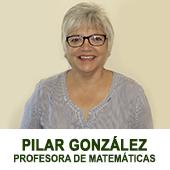 PILAR GONZALEZ- PROFESORA DE MATEMATICAS